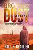 Free Kindle Book -   Brother Dust: The Resurgence