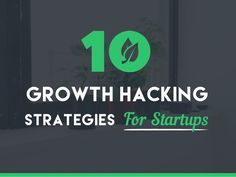 Growth Hacking 1 STRATEGIES For Star ps