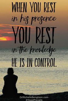 Be still before the Lord and wait patiently for Him. Psalm 37:7. He is near. We find Him when we seek His presence. Christian Inspirational Quote.
