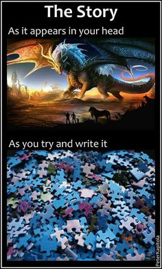 #WriterProblems The story as it appears in your head.... as you try to writ e it.
