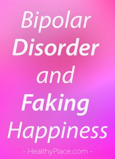 While everyone fakes happiness sometimes, people with bipolar disorder fake happiness often. Learn about the issues with faking happiness and bipolar. Mental Health Stigma, Mental Health Awareness, Mental Illness, Chronic Illness, People With Bipolar Disorder, Anxiety Disorder, Fake Happiness Quotes, Bipolar Memes, Types Of Stress