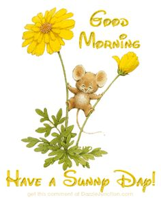 Good Morning Have A Sunny Day morning good morning morning quotes good morning…