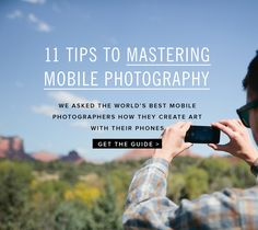 Mastering Mobile Photography | 11 tips to better phone photos