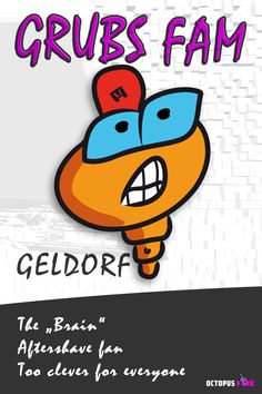"""GELDORF alias The """"Brain"""" loves - and use - aftershave more than it´s good for him. Not bitten yet and simply too clever for everyone ; Aftershave, Grubs, Octopus, Comic Art, Brain, Clever, Character Design, Illustration, Pink"""