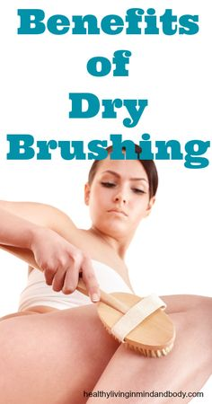 The Amazing Benefits of Dry Brushing (Bye Bye Cellulite!The best forms of beauty Benefits Of Dry Brushing, Dry Brushing Skin, Dry Skin, Smooth Skin, Bye Bye Cellulite, Reduce Cellulite, Cellulite Cream, Anti Cellulite, Beauty Secrets