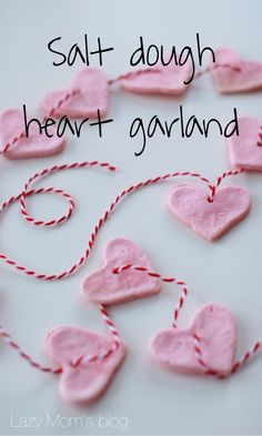 Valentines salt dought heart garland, a fun craft to make with your little one !