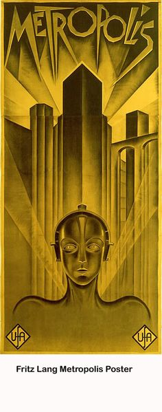 Metropolis (1927) - This has to be one of the coolest posters I've ever seen. But then Fritz Lang was a genius.