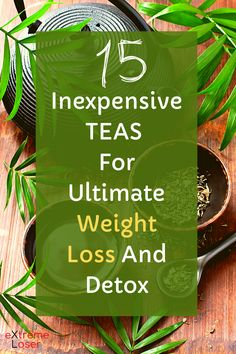 15 Inexpensive Teas For Ultimate Weight Loss and Detox Lose Fat Fast, Fat To Fit, Natural Fat Burners, Snack Recipes, Healthy Recipes, Teas, Fat Burning, At Home Workouts, Detox