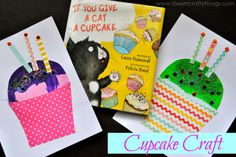 Cupcake Craft idea to go with If you Give a Cat a Cupcake by Laura Numeroff