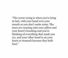 This has been me a lot lately. The pain I am feeling is indescribable. It…