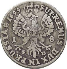 LANZ RDR Brandenburg Friedrich III 18 Groschen 1699 Königsberg Silber :VVZ1670