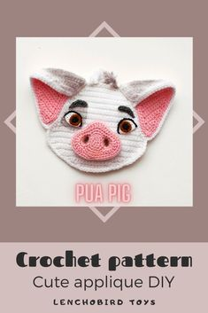 Crochet applique pattern. Piggy Applique. Piglet amigurumi pattern. Moana pig Pua face. INSTANT DOWNLOAD. This crochet applique would be a wonderful addition and decoration to your children's clothing, different pillows and curtains and other interior #crochetpattern #crochetanimal