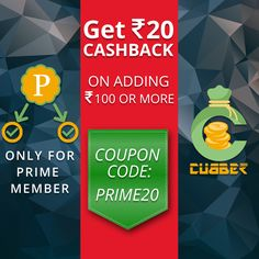 Now Running #Cubber #Cashback #Offer For #Prime Member. Get 20 Rupees Cash Back on Add Money 100 Rs or More. Use Coupon Code: PRIME20  Download and Install Cubber App: https://www.cubber.in/app/?utm_source=rk&utm_medium=pintrest&utm_campaign=prime20Watch Cubber Video: https://www.youtube.com/watch?v=ambNd6cLzYU Call / Whats App: (+91) 99099 18080