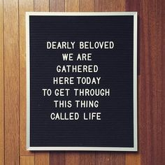 Dearly beloved. Prince quotes. Letterboard #ad #letterboard #quotes #prince