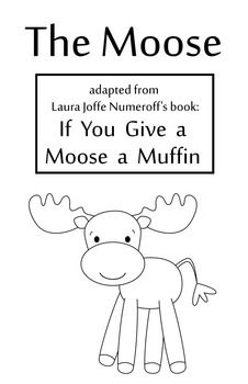 Images For > If You Give A Moose A Muffin Coloring Pages | Letters ...