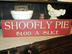 Primitive Wood Sign Shoofly Pie Handmade by DaisyPatchPrimitives, $24.00