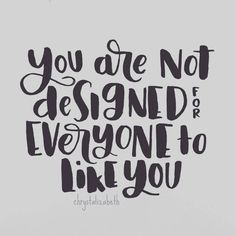 You are not designed for everyone to like you. And that is totally OK!  | Brush Lettering | Quote