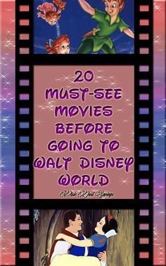 Top 20 must see movies to watch before you visit Walt Disney World and free printable checklist for your family movie nights.