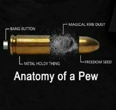 Anatomy of a pew - Funny, Humor, LOL, meme Gun Humor, Excuse Moi, Military Memes, Funny Military, By Any Means Necessary, Lol, Twisted Humor, Firearms, Shotguns