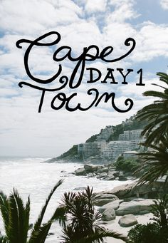 Cape Town Day 1