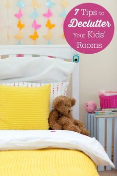 7 Tips to Declutter Your Kids' Rooms - easy ways to get organized and take control of the chaos!