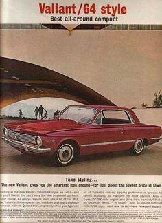 Vintage Cars 1964 Plymouth Valiant - Take styling - Original Ad Vintage Advertisements, Vintage Ads, Vintage Posters, Valiant Acapulco, Mopar, Chrysler Valiant, Plymouth Valiant, Detroit, Jeep