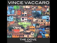 Vince Vaccaro - The Dove