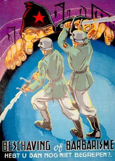 DUTCH WWII Civilization or barbarism – Don't you still understand?, a Dutch poster from the Anti-Communist propaganda is more awesome than any horror movie Ww2 Posters, Political Posters, Horror Movie Posters, Horror Movies, Nazi Propaganda, Anti Communism, Horror Art, Cartoon Styles, Vintage Posters