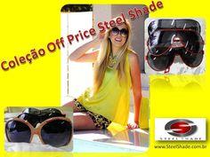 Steel Shade >>>  vitrine >>>  Coleção Off Price