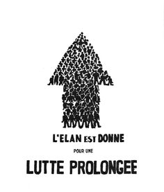 French May 1968 - l'élan est donné General Strike, Art History, Posters, Revolution, French, Image, Poster, Wrestling, Event Posters