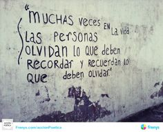 Acción Poética — Muchas veces en la vida las personas olvidan lo...