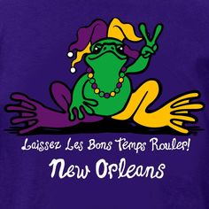 """"""" Let The Good Times Roll """"  Mardi Gras Peace Frog"""