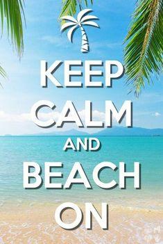 Keep calm & beach on #beachlife