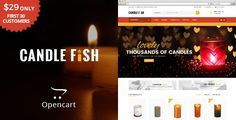 Compatibility  OpenCart Version 2.3.0.x        Candle Fish OpenCart Responsive Theme is specially designed for candle, gift, flowers, accessories, chocolate, cake, food and multipurpose purp...