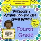 This packet contains weekly spiral practice for ALL seven Vocabulary Acquisition and Use Common Core Standards for fourth grade including Academic ...
