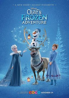 """disney-wiki: """"Check out the new poster with Elsa, Anna, Sven and Olaf! Watch Olaf's Frozen Adventure alongside Disney Pixar's Coco in theaters November """" Disney Olaf, Frozen Disney, Olaf Frozen, Disney Pixar, Disney Wiki, Walt Disney Animation Studios, Disney Films, Disney And Dreamworks, Frozen Movie"""