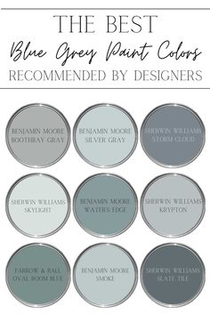 A round up of the 9 best blue grey paint colors recommended by designers with ideas for the best rooms in the house to use them.