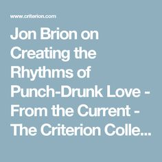 Jon Brion on Creating the Rhythms of Punch-Drunk Love - From the Current - The Criterion Collection