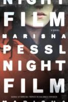 """Night film : a novel by Marisha Pessl- """"When the daughter of a cult horror film director is found dead in an abandoned Manhattan warehouse, investigative journalist Scott McGrath, disbelieving the official suicide ruling, probes into the strange circumstances of the young woman's death."""""""