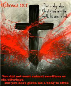 Hebrews 10:5 That is