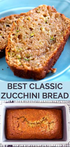 The Best Classic Zucchini Bread - This easy zucchini bread recipe is sweet & incredibly moist because it's made with applesauce & more zucchini & sugar than most recipes.