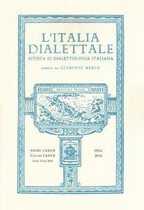L'Italia dialettale. Rivista di dialettologia italiana  (2016). Vol. 77 pdf epub scaricare