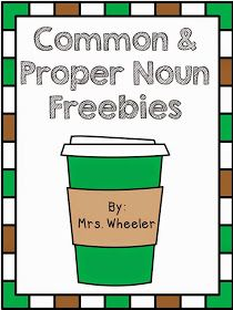 Mrs. Wheeler's First Grade Tidbits: Common and Proper Nouns Freebies