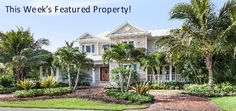 This week's featured home is a lovely waterfront Key-west style residence with direct gulf access homesite.