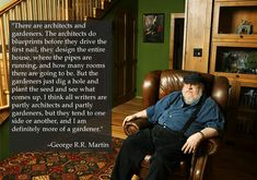 12 Lessons George R.R. Martin Has Taught Us About Writing. Great list from buzzfeed!