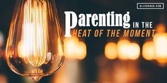 What are the moments that make you lose your cool? All Pro Dad explains the best way to parent in the heat of the moment.