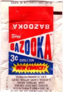Bazooka bubble gum - one of many reasons my dentists made so much money over the years.