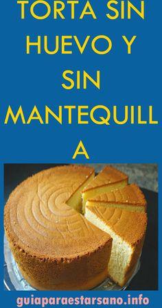 TORTA SIN HUEVO Y SIN MANTEQUILLA #torta #huevo #mantequilla