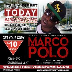 It's in a Street Today!!! MARCO POLO VIDEO RELEASED ON THAT GAME 101 DVD EDITION!! GET your Copy FOR only $10 each For 10+ DVD Orders Email wearestreetvibes@gmail.com NOW!! #Marcopolo #Video #Juicejula #Wearethestreets #wearestreetvibes #wearestreetcandy #Dvd #Magazine #game101 #Faceworld.com #faceworld #Kevin #Gates #RickB #Streetvibes #streetmusic #SupportMarcopolo