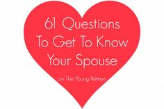 61 Questions to get to know your spouse! A fun exercise to go over on a lazy evening or afternoon with your loved one!